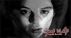 Fanfic / Fanfiction Good Wolf - Capítulo 7 - Segredo Revelado