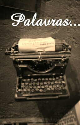 Fanfic / Fanfiction I Miss You - Capítulo 2 - Palavras