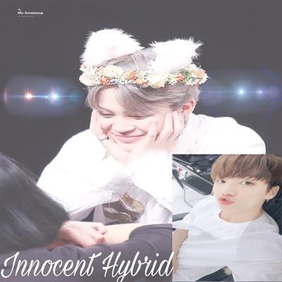 Fanfic / Fanfiction Innocent Hybrid - Capítulo 2 - Innocent Hybrid - Part II
