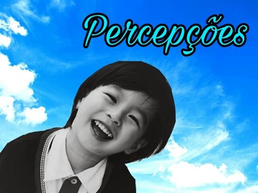 Fanfic / Fanfiction Meu pequeno pedaço do céu - Capítulo 27 - Percepções