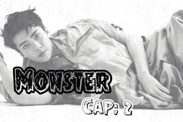 Fanfic / Fanfiction Monster. - Capítulo 2 - Planos