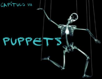 Fanfic / Fanfiction Neon - Capítulo 3 - Puppets