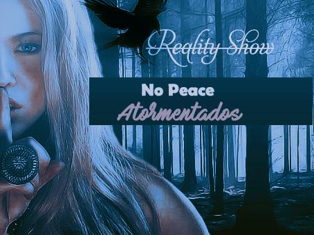 Fanfic / Fanfiction Reality Show Macabro - INTERATIVA - Capítulo 18 - No Peace - Atormentados