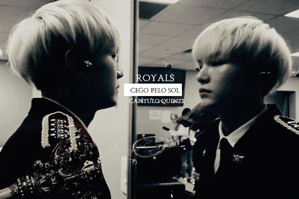 Fanfic / Fanfiction Royals - Yoonmin - Capítulo 15 - Cego pelo Sol