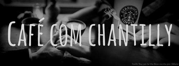 Fanfic / Fanfiction Shades of You - Capítulo 2 - Café com Chantilly