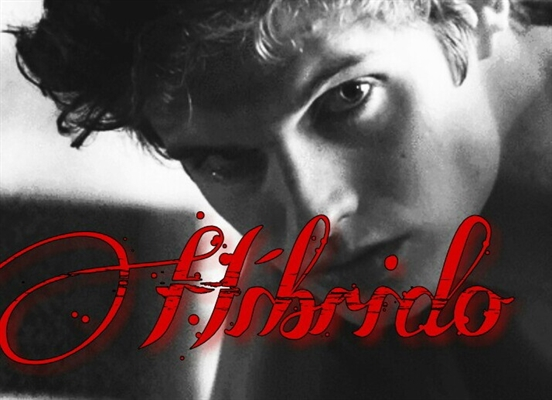 Fanfic / Fanfiction Sobrenaturais - Capítulo 18 - Híbrido