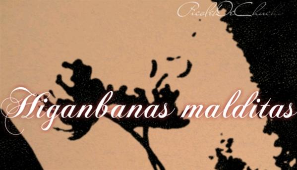 Fanfic / Fanfiction Suas flores... minhas dores. - Capítulo 1 - Higanbanas malditas...