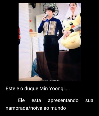 Fanfic / Fanfiction Sugamon também é real povo - Capítulo 4 - Duque min YoonGi e sua noiva pik@