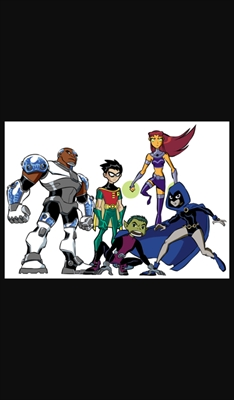 Fanfic / Fanfiction Teen Titans - Capítulo 1 - Fiz uma equipe