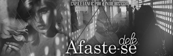 Fanfic / Fanfiction The Last Moment - Capítulo 2 - Chapter Two - Afaste-se dele