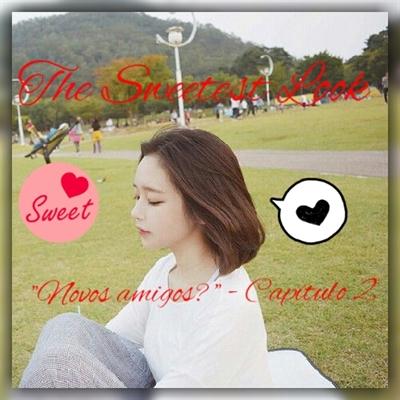 "Fanfic / Fanfiction The Sweetest Look - Yoongi - Capítulo 3 - 'Novos amigos?"" - Capítulo 2"