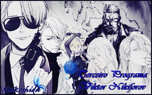 Fanfic / Fanfiction Yuri!! On Hell - Capítulo 3 - Terceiro programa Viktor Nikiforov