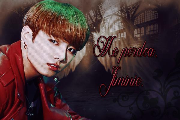Fanfic / Fanfiction Angels (Imagine Jeon Jungkook) - Capítulo 10 - Me perdoa, Jiminie.