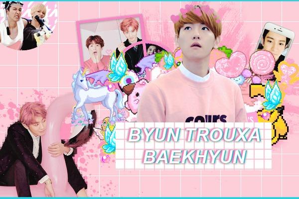 Fanfic / Fanfiction Byun Trouxa Baekhyun - Capítulo 7 - É hoje que eu não me seguro