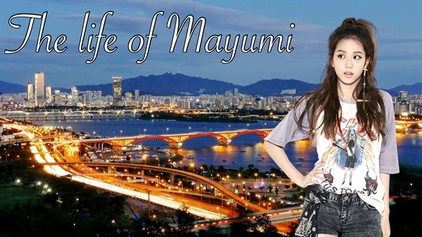Fanfic / Fanfiction I Really Love U - Capítulo 1 - The Life of Mayumi