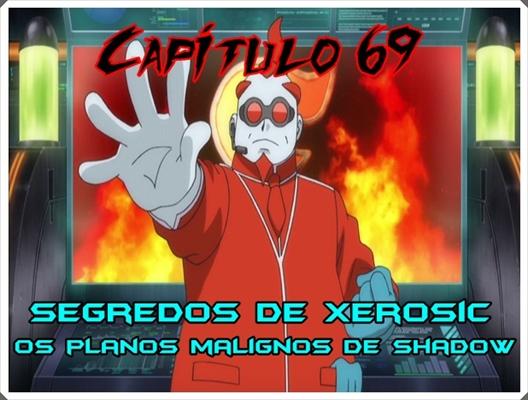 Fanfic / Fanfiction Jornada por Kalos, o filho de Satoshi e Serena - Capítulo 72 - Segredos de Xerosic, Os planos malignos de Shadow