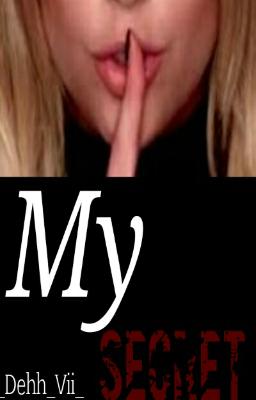 Fanfic / Fanfiction My Secret - Capítulo 1 - Trailer