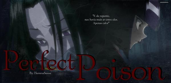 Fanfic / Fanfiction Perfect Poison - Capítulo 7 - Sentimentos