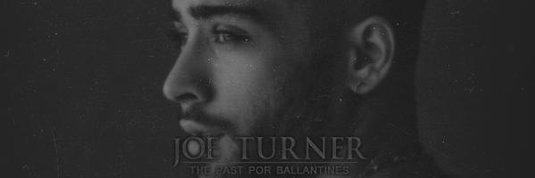 Fanfic / Fanfiction The Past - Capítulo 6 - 05. Joe Turner