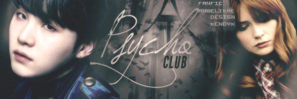 Fanfic / Fanfiction Psycho Club - Capítulo 10 - -Grand Finale-