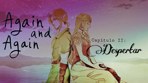 Fanfic / Fanfiction Again and Again - Capítulo 2 - Despertar