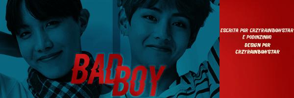 Fanfic / Fanfiction Bad Boy (Hiatus) - Capítulo 16 - Bora Bora