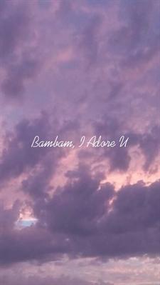 Fanfic / Fanfiction I Can Try... |Imagine Kim MinSeok & Chae HyungWon - Capítulo 44 - •Bambam, I Adore U•