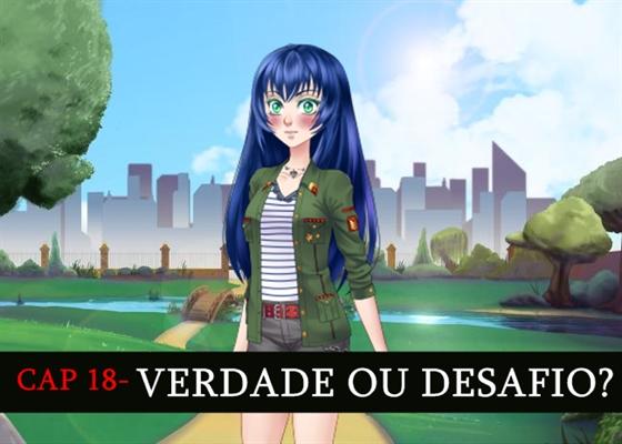 Fanfic / Fanfiction It will be love? - Capítulo 18 - Verdade ou Desafio?