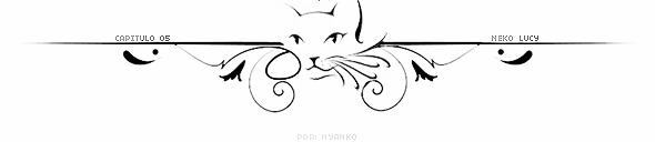 Fanfic / Fanfiction Neko Lucy - Capítulo 5 - Meow! Nova divisória desfragmentada