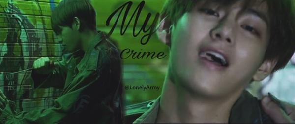 Fanfic / Fanfiction Imagine Kim Taehyung - My Crime. - Capítulo 13 - O Tal do Amor.