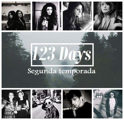 Fanfic / Fanfiction 123 Days - Capítulo 31 - Segunda Temporada