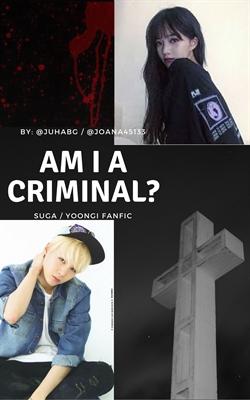 Fanfic / Fanfiction Am I criminal ? Suga / Yoongi Fanfic - Capítulo 1 - THE DEATH