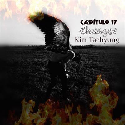 Fanfic / Fanfiction Demon Kim Taehyung (Primeira temporada) - Capítulo 17 - Changes