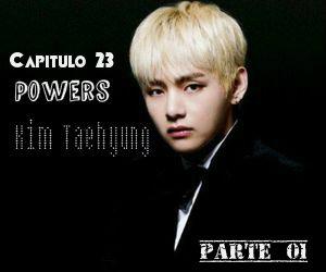 Fanfic / Fanfiction Demon Kim Taehyung - Capítulo 23 - Powers PT:.01