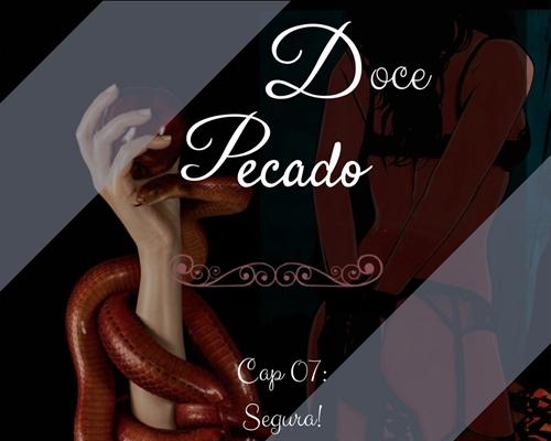 Fanfic / Fanfiction Doce Pecado (Shownu- Incesto) - Capítulo 7 - Segura!