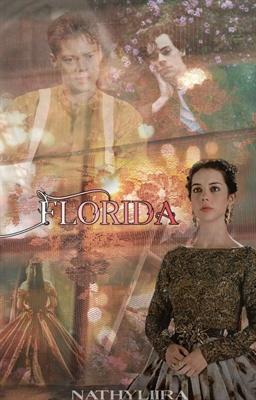 Fanfic / Fanfiction Flórida - Capítulo 16 - Flórida no wattpad