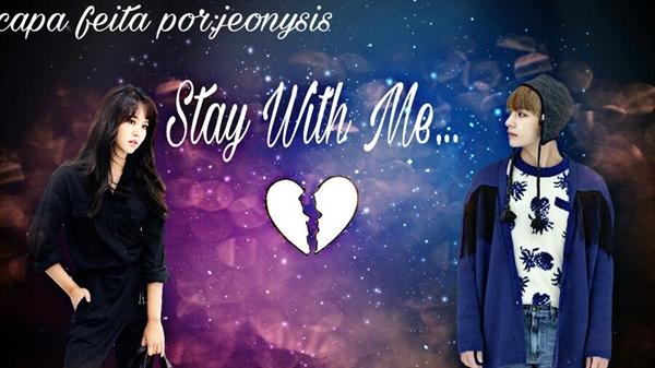 Fanfic / Fanfiction I Hate U - imagine kim taehyung - Capítulo 30 - Stay Wiht Me... (Imagine Kim Taehyung)