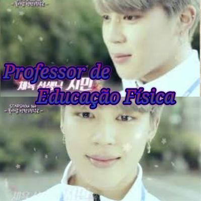 Fanfic / Fanfiction Love in the Bangtan High School (imagine bts) - Capítulo 3 - Professor de Educação Física
