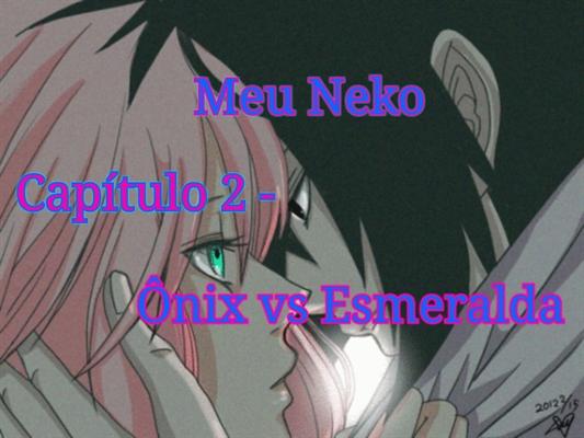 Fanfic / Fanfiction Meu Neko. - Capítulo 2 - Capítulo 2