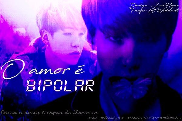 Fanfic / Fanfiction O amor é bipolar - Capítulo 3 - Vingança parte 1