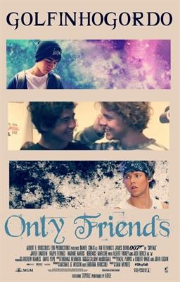 Fanfic / Fanfiction Only Friends - Capítulo 1 - Prologue