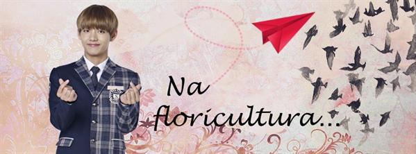 Fanfic / Fanfiction Paper Plane (Vkook - Taekook) - Capítulo 7 - Na floricultura...