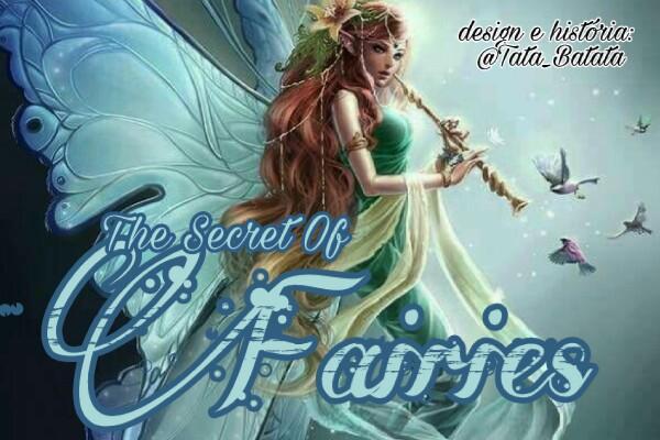 Fanfic / Fanfiction The Secret of Fairies ~ Interativa BTS - Capítulo 1 - ~ Explicação, Regras & Ficha ~