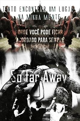 Fanfic / Fanfiction Twenty-Two - Capítulo 23 - So far Away (2-2)