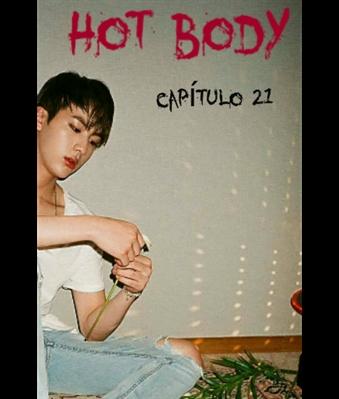 Fanfic / Fanfiction × Teach Me × {NamJin} - Capítulo 21 - - Hot body -