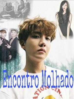 Fanfic / Fanfiction Imagine Jung Hoseok - LoVe StorY - Capítulo 3 - Encontro molhado