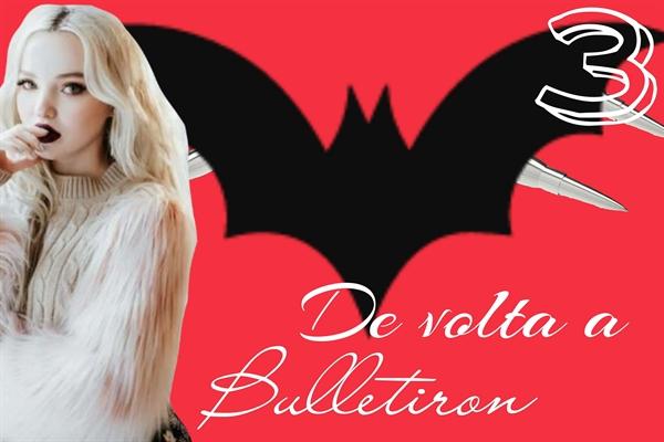 Fanfic / Fanfiction Lobos e Morcegos - Capítulo 3 - De volta a Bulletiron