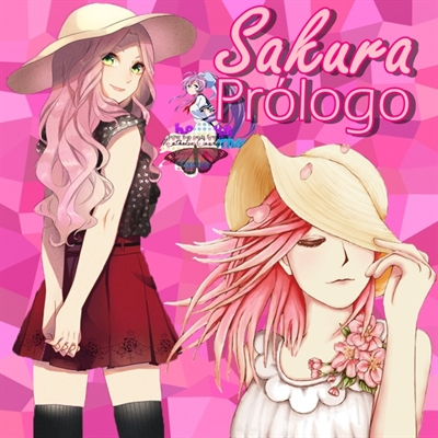 Fanfic / Fanfiction Colorful (SAKUHINA) - Capítulo 1 - Sakura Prólogo