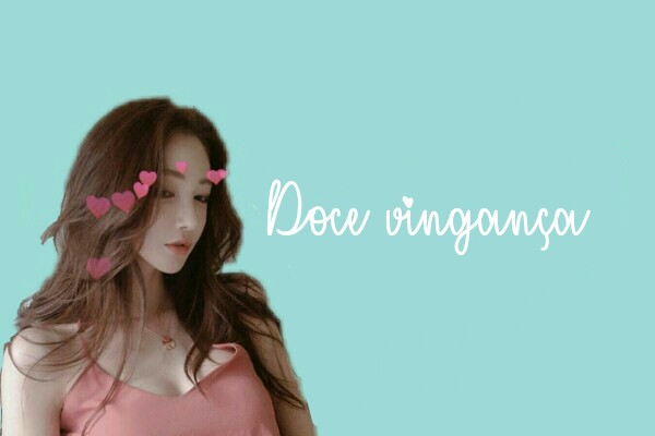 Fanfic / Fanfiction Eu a cinderela ? - Imagine Tae - - Capítulo 13 - Doce vingança