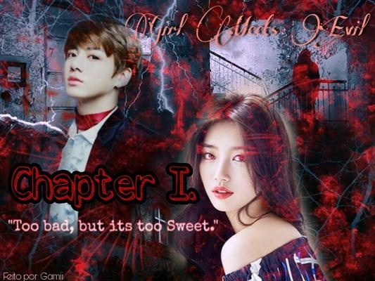 Fanfic / Fanfiction Girl Meets Evil    Jungkook BTS - Capítulo 2 - Chapter I.